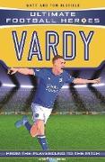 Cover-Bild zu Vardy (Ultimate Football Heroes - the No. 1 football series) (eBook) von Oldfield, Matt & Tom