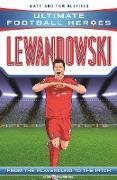 Cover-Bild zu Lewandowski (Ultimate Football Heroes - the No. 1 football series) (eBook) von Oldfield, Matt