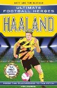 Cover-Bild zu Haaland (Ultimate Football Heroes - The No.1 football series) (eBook) von Oldfield, Matt & Tom