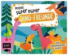 Cover-Bild zu Meine Super Duper Dino-Freunde - Das Kindergartenalbum von Edition Michael Fischer (Hrsg.)