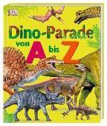Cover-Bild zu Dino-Parade von A bis Z