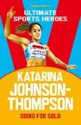 Cover-Bild zu Katarina Johnson-Thompson (Ultimate Sports Heroes) (eBook) von Hamm, Melanie