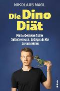 Cover-Bild zu Die Dino-Diät (eBook) von Nagl, Nikolaus