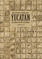 Cover-Bild zu Yucatán von von Waldeck, Johann Friedrich