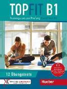 Cover-Bild zu Topfit B1. Übungsbuch mit 12 Tests von Georgiakaki, Manuela
