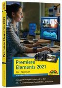 Cover-Bild zu Premiere Elements 2021 - Das Praxisbuch