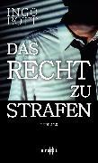 Cover-Bild zu Das Recht zu strafen (eBook) von Bott, Ingo