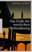 Cover-Bild zu Das Ende der westlichen Weltordnung von Böhm, Andrea