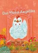 Cover-Bild zu Das Huhn Angelika von Böhm, Andrea