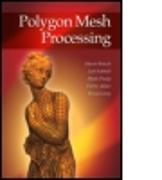Cover-Bild zu Polygon Mesh Processing von Botsch, Mario
