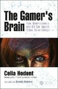 Cover-Bild zu The Gamer's Brain von Hodent, Celia