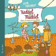 Cover-Bild zu Kuddel und Muddel - Chaos kommt selten allein (Audio Download) von Gerhardt, Sven