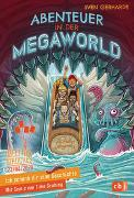 Cover-Bild zu Ich schenk dir eine Geschichte - Abenteuer in der Megaworld von Gerhardt, Sven