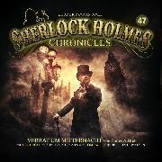 Cover-Bild zu Sherlock Holmes Chronicles, Folge 47: Verrat um Mitternacht (Audio Download) von Brett, James A.