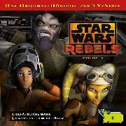 Cover-Bild zu Star Wars Rebels - Folge 1 (Audio Download) von Bingenheimer, Gabriele