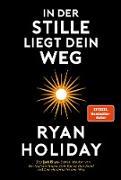Cover-Bild zu In der Stille liegt Dein Weg (eBook) von Holiday, Ryan