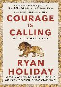 Cover-Bild zu Courage Is Calling von Holiday, Ryan
