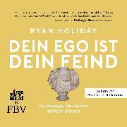 Cover-Bild zu Dein Ego ist dein Feind (Audio Download) von Holiday, Ryan