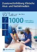 Cover-Bild zu Zusatzweiterbildung Klinische Akut- und Notfallmedizin - 1000 Fragen (eBook) von Pin, Martin (Hrsg.)