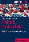 Cover-Bild zu Politik in den USA (eBook) von Koschut, Simon