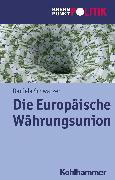 Cover-Bild zu Die Europäische Währungsunion (eBook) von Schwarzer, Daniela