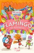 Cover-Bild zu Hotel Flamingo: So ein Karneval! von Milway, Alex