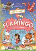 Cover-Bild zu Hotel Flamingo: Fabulous Feast von Milway, Alex