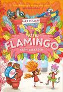 Cover-Bild zu Hotel Flamingo: Carnival Caper von Milway, Alex