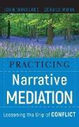 Cover-Bild zu Practicing Narrative Mediation von Monk