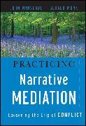 Cover-Bild zu Practicing Narrative Mediation (eBook) von Winslade, John