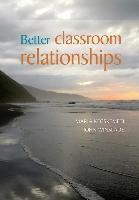 Cover-Bild zu Better Classroom Relationships von Kecskemeti, Maria