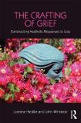 Cover-Bild zu The Crafting of Grief (eBook) von Hedtke, Lorraine