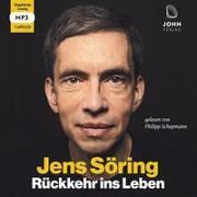 Cover-Bild zu Rückkehr ins Leben: Mein erstes Jahr in Freiheit nach 33 Jahren Haft von Söring, Jens