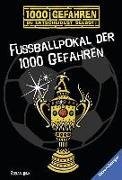 Cover-Bild zu Fußballpokal der 1000 Gefahren von Lenk, Fabian
