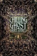 Cover-Bild zu Chilling Ghost Short Stories von Townshend, Dale (Vorb.)
