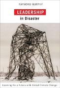 Cover-Bild zu Leadership in Disaster (eBook) von Murphy, Raymond