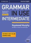 Cover-Bild zu Grammar in Use Intermediate Student's Book without Answers von Murphy, Raymond