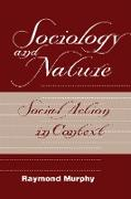 Cover-Bild zu Sociology And Nature (eBook) von Murphy, Raymond