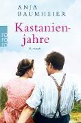 Cover-Bild zu Kastanienjahre (eBook) von Baumheier, Anja