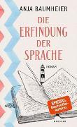 Cover-Bild zu Die Erfindung der Sprache von Baumheier, Anja