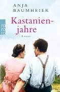 Cover-Bild zu Kastanienjahre von Baumheier, Anja