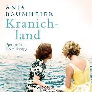 Cover-Bild zu Kranichland (Audio Download) von Baumheier, Anja