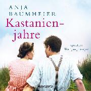 Cover-Bild zu Kastanienjahre (ungekürzt) (Audio Download) von Baumheier, Anja