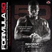 Cover-Bild zu Formula 50: A 6-Week Workout and Nutrition Plan That Will Transform Your Life von 50 Cent