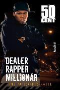 Cover-Bild zu 50 Cent - Dealer, Rapper, Millionär (eBook) von Cent, 50