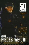 Cover-Bild zu From Pieces to Weight von 50 Cent