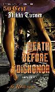 Cover-Bild zu Death Before Dishonor von Turner, Nikki