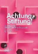 Cover-Bild zu Achtung, Stiftung! (eBook) von Achatz, Markus