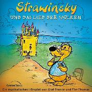 Cover-Bild zu Strawinsky und das Lied der Wolken (Audio Download) von Thomas, Tim