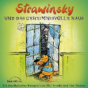 Cover-Bild zu Strawinsky und das geheimnisvolle Haus (Audio Download) von Thomas, Tim